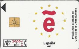Telefoonkaart.- Espana. Tarjeta De Espana Presidencia Espanola Del Consejo De La Union Europea. 2000 Pst. 2 Scans - Spanje