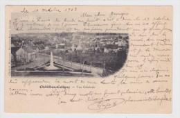 (RECTO / VERSO) CHATILLON COLIGNY EN 1903 - VUE GENERALE - Chatillon Coligny