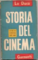 Lo Duca: Storia Del Cinema - Garzanti Editore, Milano 1954 - Libretto Di 125 Pagine - Cinema