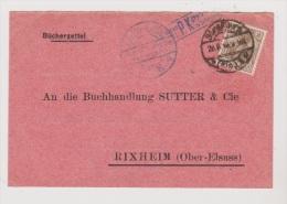 ALLEMAGNE  //  Bucher-Zettel  //   De Strasbourg    //  Pour Rixheim  //   28/08/1918  //  Cachet Censure - Stamped Stationery