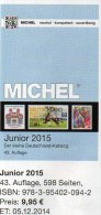 MlCHEL Junior Briefmarken Katalog 2015 Neu 10€ Deutschland DR III.Reich Danzig Saar Berlin SBZ DDR BRD 978-3-95402-094-2 - Tarjetas Telefónicas