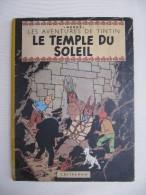 HERGE -  Les Aventures De TINTIN -  Le Temple Du Soleil - E.O. 1949 - Hergé