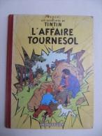 HERGE -  Les Aventures De TINTIN -  L'Affaire Tournesol -  1956  E.O. Française - Hergé