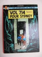 HERGE -  Les Aventures De TINTIN -  Vol 714 Pour Sydney -  1968  E.O.  2° Tirage - Hergé