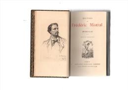 Oeuvres De Frédéric Mistral.Mireille.texte Et Traduction.VII-515 Pages.Librairie Alphonse Lemerre.Frontispice :portrait. - Livres, BD, Revues