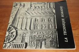 La Technique Romaine. 1966. - Histoire