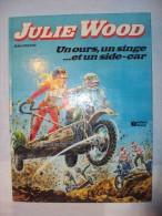 """Julie   WOOD              """"UN OURS, UN SINGE... ET UN SIDE-CAR""""         4  Euros - Magazines Et Périodiques"""