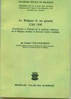 LA BELGIQUE ET SES GARANTS L'ETE  1940 - Livres Dédicacés