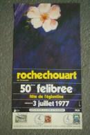 87 - ROCHECHOUART - AFFICHE 50E FELIBREE  FETE DE L� EGLANTINE -DIMANCHE 3 JUILLET 1977-  TIMBRE MISTRAL  LIMOUSIN-