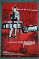 87 -  ORADOUR SUR GLANE - BELLE AFFICHE JEUNESSE HITLERIENNE- CENTRE MEMOIRE 2006- NUREMBERG- WW2- GUERRE 1939-1945 - Afiches