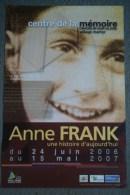 87 -  ORADOUR SUR GLANE - BELLE AFFICHE EXPOSITION ANNE FRANK- 2006-2207 - Afiches