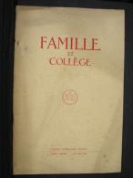 Liv. 142. Famille Et Collège - Books, Magazines, Comics