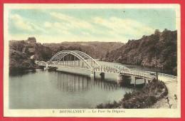 CPA N°12195 / BOURGANEUF - LE PONT DU DOGNON - Bourganeuf