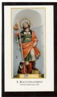 ST69   Santino - Holy Card - Image Pieuse - SAN ROCCO PELLEGRINO Patrono Di Montaquila - Devotion Images