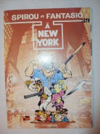 "Spirou  Et Fantasio  - N° 39  -      ""à NEW YORK""        Offert Par TOTAL         4  Euros - Spirou Et Fantasio"