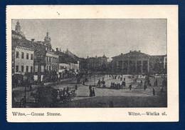 Lituanie. Vilnius (Didzioji Gatvé) - Wilno, Wielka Ulica). Feldpost Der 88 Infanterie Division 1916 - Lituanie