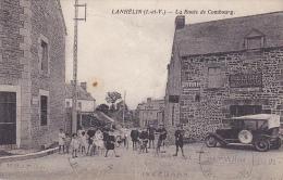 Cpa-35-lanhelin--animée-route De Combourg (credit Lyonnais De St Malo)-edi Goriot - France
