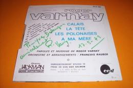 ROGER  VARNAY  °  CALAIS  + 3 TITRES   AVEC AUTOGRAPHE - Autographes