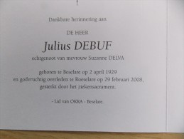 Doodsprentje Julius Debuf Beselare 2/4/1929 Roeselare 29/2/2008 ( Suzanne Delva ) - Religion & Esotericism