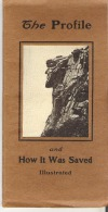 The Profile And How It Was Saved Foldout Booklet About Old Man Of The Mountains, Franconia Notch New Hampshire - Exploration/Travel