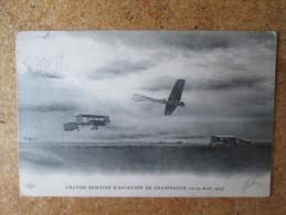GRANDE SEMAINE D AVIATION DE CHAMPAGNE 22/29 AOUT 1909 - Aviation