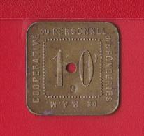 """MONNAIE DE NECESSITE  """"  10 F COOPERATIVE DU PERSONNEL DES FONDERIES DE P.A.M. (54700 - Pont -A-Mousson, Fondée En 1912) - Monetary / Of Necessity"""