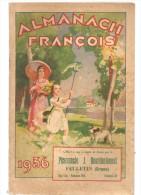 Almanach François 1936 Offert Par La Pharmacie J. Bourderionnet à Felletin Dans La Creuse (23) - Calendriers