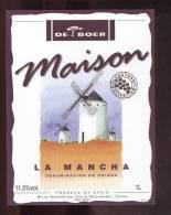 Etiquette De Vin La Mancha - Maison - Vins Et Découvertes à Montreuil Bellay  (49) - Thème Moulin à Vent - Windmills