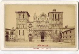 Photo CDV Bordeaux église Sainte Croix époque Empire Photographe Pujibet - Oud (voor 1900)