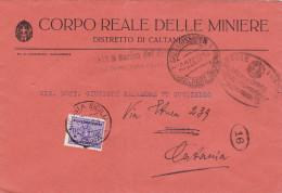 CALTANISSETTA (Corpo Reale Delle Miniere )  21.2.1939  /  CATANIA  - Cover _ Lettera - Segnatasse Cent. 50 Isolato - Marcophilia