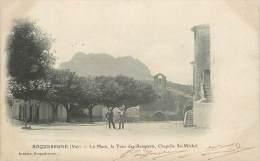 """CPA FRANCE 83 """"Roquebrune, La Pace, La Tour Des Remparts, Chapelle Saint Michel"""" - Roquebrune-sur-Argens"""