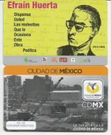 MEXICO - METRO - RECHARGEABLE CARD - EFRAIN HUERTA - Wochen- U. Monatsausweise