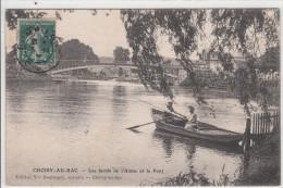 60 - CHOISY AU BAC / LES BORDS DE L'AISNE ET LE PONT - Otros Municipios