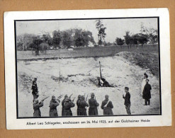 Original Postkarte Erschießung Von Albert Leo Schlageter 1923 Durch Franzosen - Weltkrieg 1939-45
