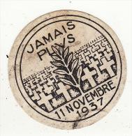 Insigne épinglette Carton Jamais Plus 11 Novembre 1937 Croix Cimetière Militaire - 1914-18