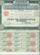 Part De Fondateur Au Porteur/ SA Des Chalumeaux E. Royer / LYON/ Forveille Graveur / Rodez/1924     ACR87 - Industrie