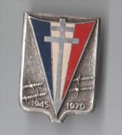INSIGNE 1945-1970 Croix De Lorraine , Retour Des Prisonniers De Guerre  - DRAGO PARIS - Armée De Terre