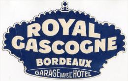 ETICHETTA PUBBLICITà ALBERGO HOTEL ROYAL GASCOGNE BORDEAUX FRANCIA LUGGAGE LABEL - Hotel Labels