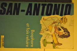 Commissaire SAN - ANTONIO Frédéric DARD  Bosphore Et Fais Reluire N° 147 ( Couverture Wolinski ) 1991 édition  D´origine - San Antonio
