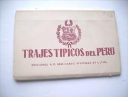 Peru Book Map With 10 Very Nice Postcards Traditional Clothes Trajes Tipicos - Peru