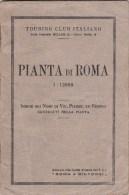 CO-177 PIANTINA DI ROMA - TOURING CLUB ITALIANO - PIANTINA DELLA RETE TRANVIARIA - Europe