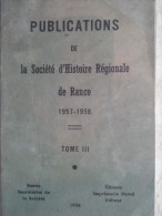 PUBLICATIONS DE LA SOCIETE D'HISTOIRE REGIONALE DE RANCE 1957-1958  TOME III - Geschichte