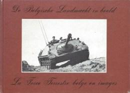 De Belgische Landmacht In Beeld - La Force Terrestre Belge En Images 166blz Ed. 1977 Bilingue - Zonder Classificatie