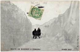Route De Nozeroy à Censeau - Hiver 1907 (traineau, édit. Martelet ) - Autres Communes