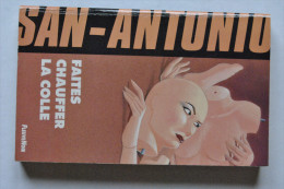 Commissaire SAN - ANTONIO Frédéric DARD   Faites Chauffer La Colle   N°  154  N°  1993  édition D´origine - San Antonio
