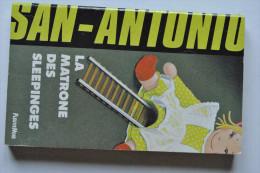 Commissaire SAN - ANTONIO Frédéric DARD   La Matrone Des Sleepinges   N°  155    1993  édition D´origine - San Antonio