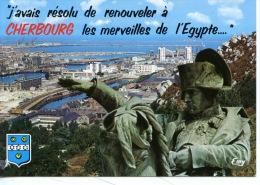 """""""J'avais Résolu De Renouveler à Cherbourg Les Merveilles De L'Egypte"""" Napoléon - Vue Générale Port Rade N°10194 éd Le Go - Cherbourg"""
