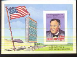 MNH BHUTAN #  360 IMPERFORATED : SOUVENIR SHEET PRESIDENT FRANKLIN DELANO ROOSEVELT FLAG UNITED NATIONS UNPERFORATED - Bhoutan