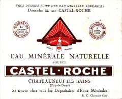 Vers 1910 - Tract Publicitaire Dépliant - Eau Minérale Castel-Roche à Châteauneuf-les-Bains - FRANCO DE PORT - Alimentaire