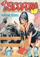 LA SCOPONA N°17  MONTAMI, TESORO! - Libri, Riviste, Fumetti